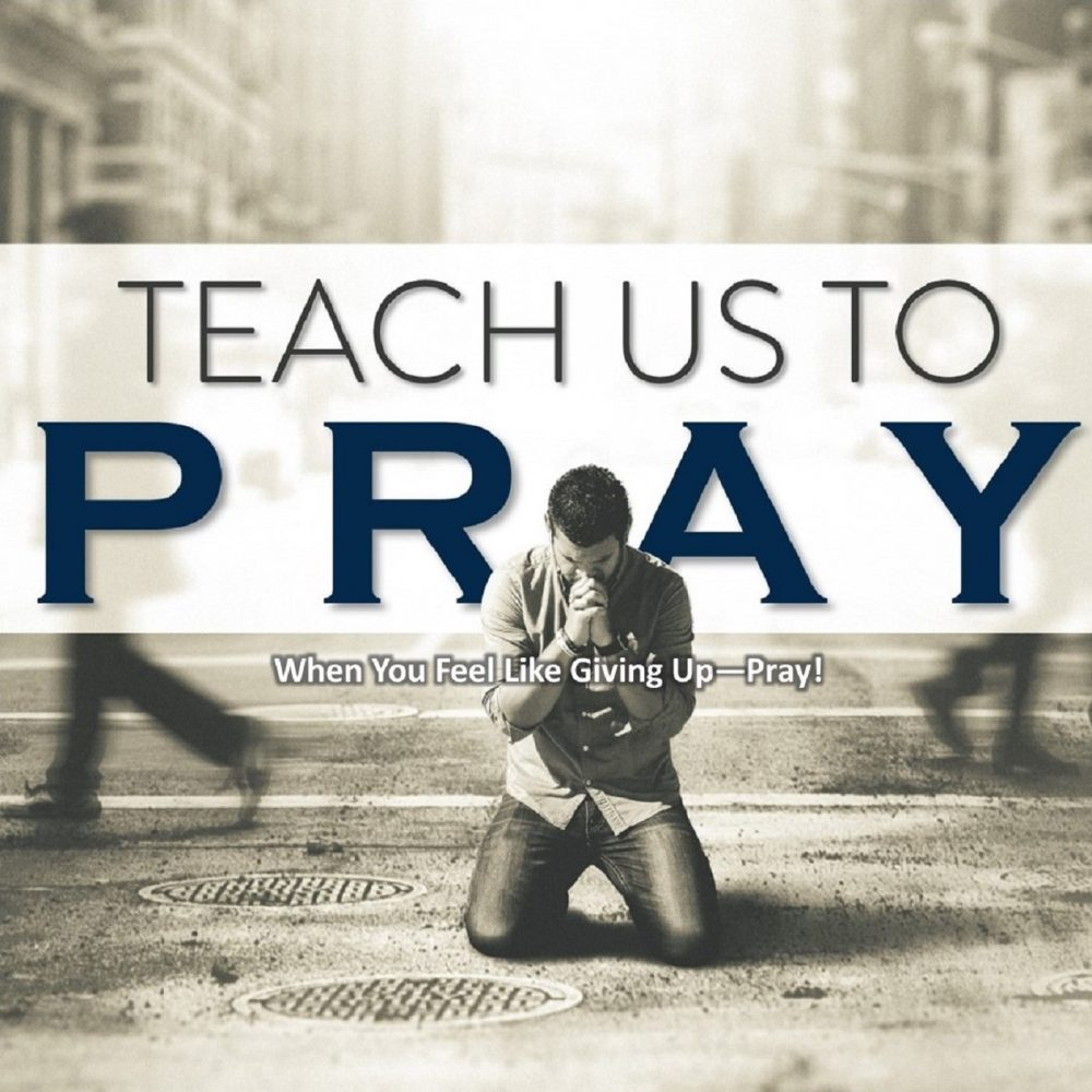 When You Feel Like Giving Up - Pray!  Image
