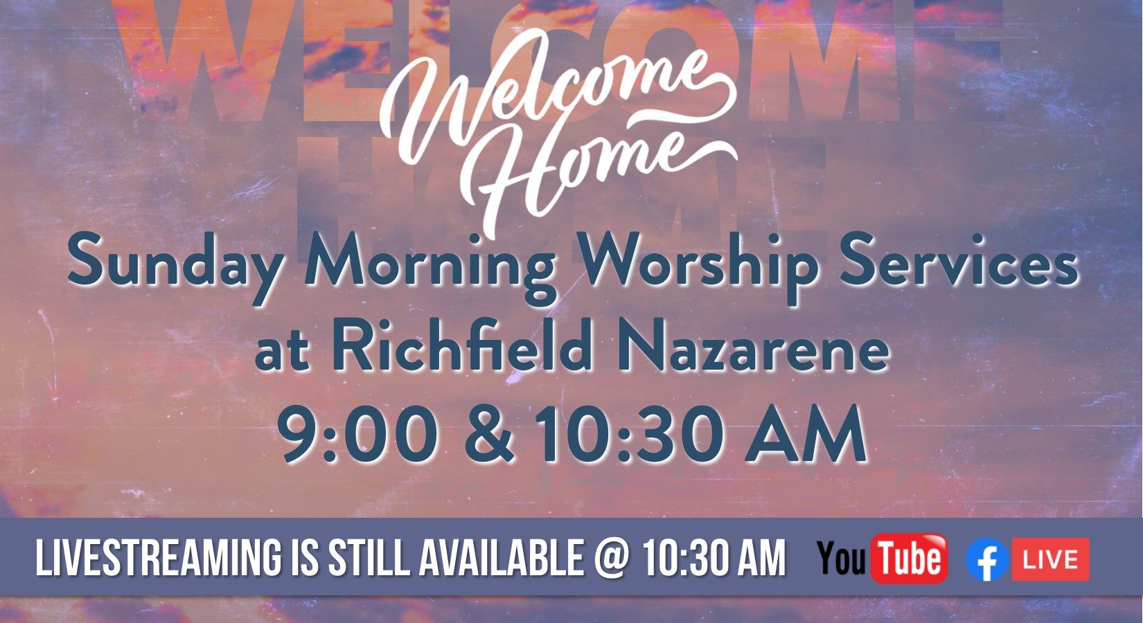 Welcome Home worship schedule