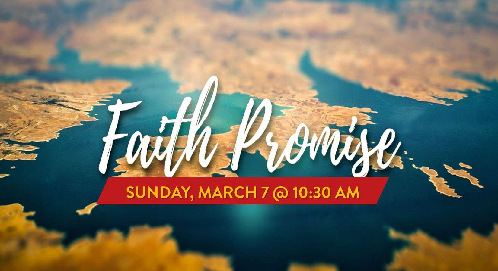 3-7-21 Faith Promise